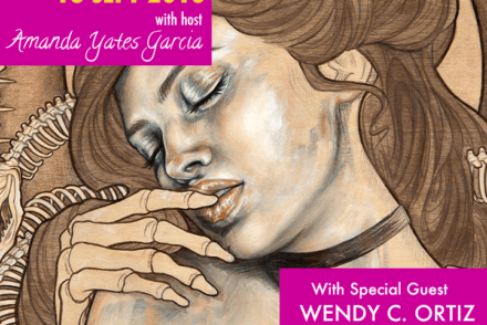 Oracle Hour with Amanda Yates Garcia and special guest Wendy C. Ortiz. Art by Wendy Ortiz.