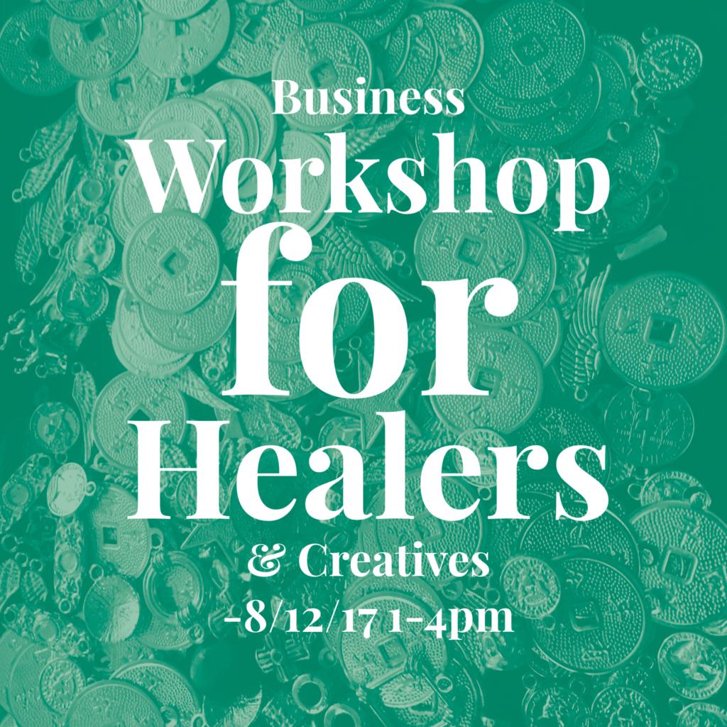 Business Workshop for Healers flier