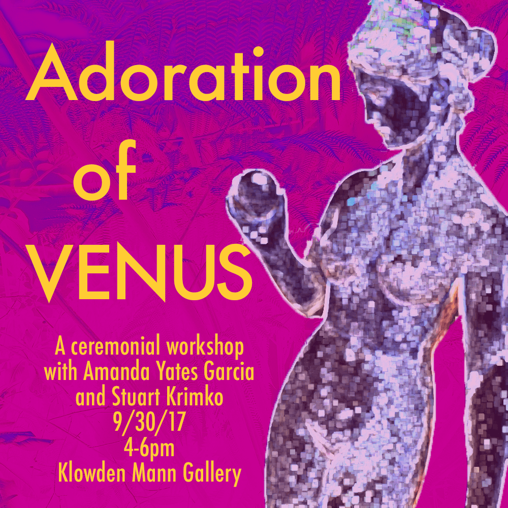 Adoration of Venus, event flier. ©Oracle Of Los Angeles, 2017.