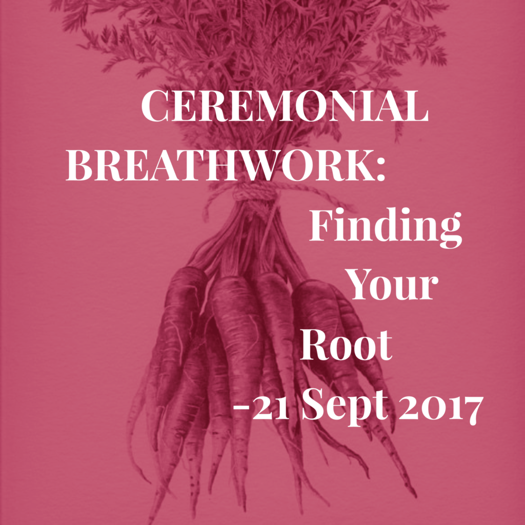 ©Oracle Of Los Angeles, 2017. Ceremonial Breathwork: Finding Your Root, flier.